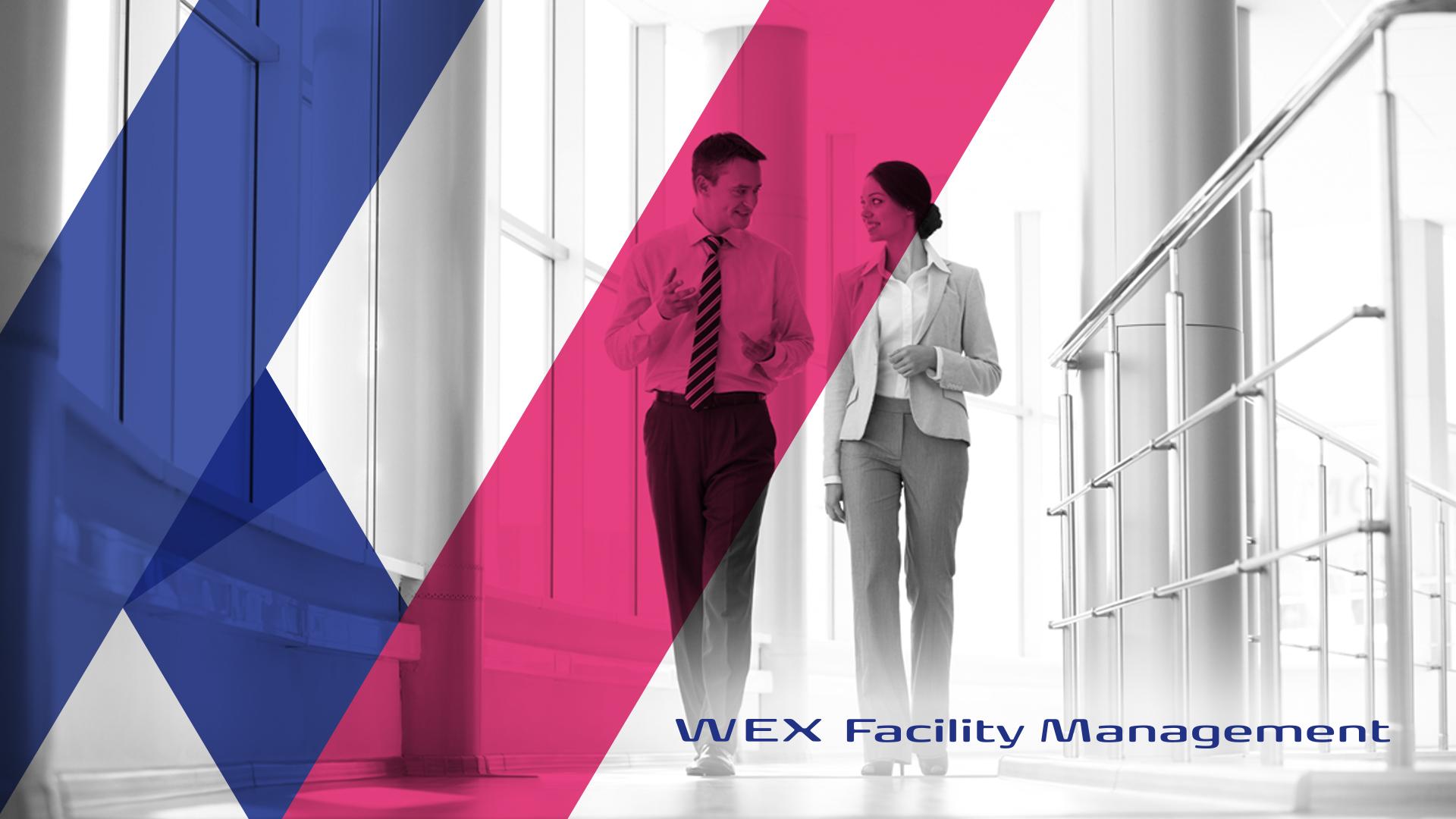 WEX Facility Management - Integrator na Rynku Nieruchomości